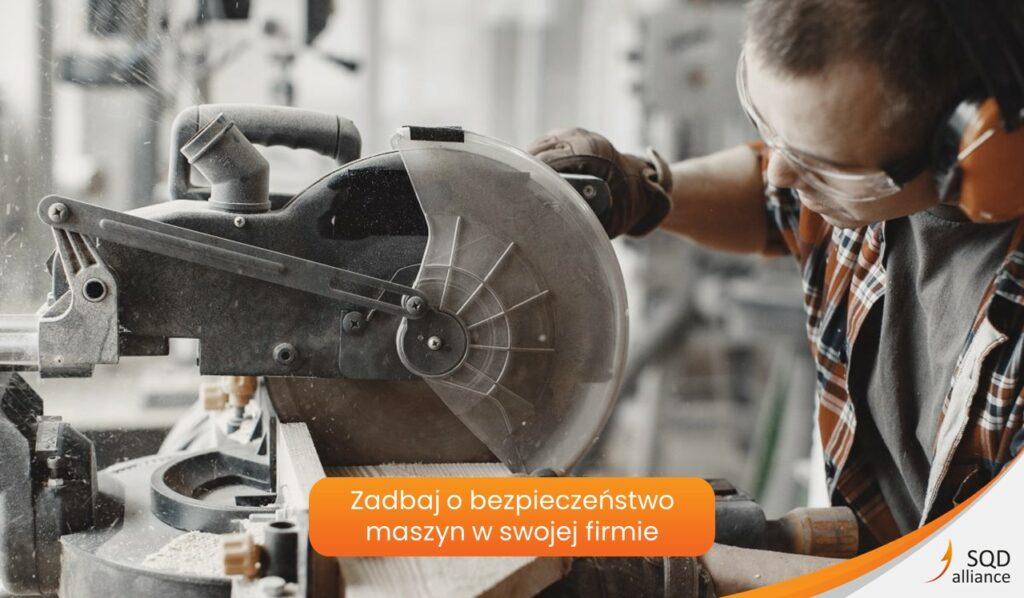 Bezpieczeństwo maszyn - ocena zgodności maszyn z wymaganiami zasadniczymi