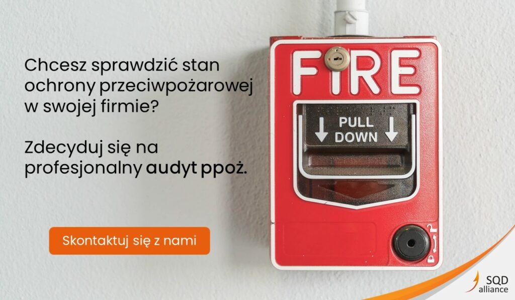 Ochrona przeciwpożarowa - zainwestuj w audyt ppoż.